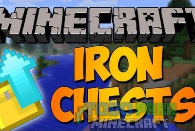 Iron Chests Mod Minecraft 1.9.4/1.9/1.8.9/1.8/1.7.10