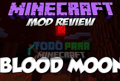 Blood Moon Mod Para Minecraft 1.9.4/1.9/1.8.9/1.8