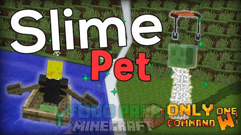 Slime Pet Command Block 1.9.1/1.9