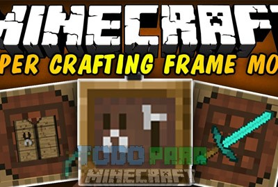 Super Crafting Frame Mod Para Minecraft 1.9/1.7.10