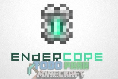 EnderCore Minecraft 1.9.4/1.8.9/1.7.10