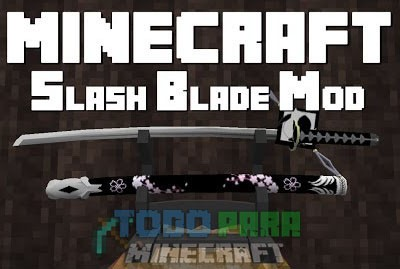 Slash Blade Mod Minecraft 1.9.4/1.9/1.8.9/1.7.10