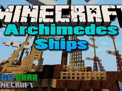 Mod Archimedes' Ships para Minecraft 1.7 (Planeta Vegetta)