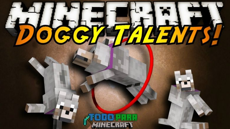 Mod Doggy Talents para Minecraft 1.8/1.7/1.6/1.5 (Planeta Vegetta)