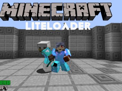 Mod Liteloader para Minecraft 1.10/1.9/1.8/1.7/1.6