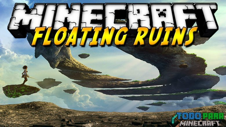 Mod Floating Ruins para Minecraft 1.8/1.7/1.6/1.5/1.4/1.3