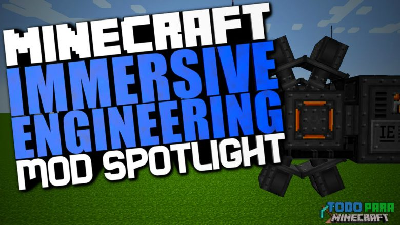 Mod Immersive Engineering para Minecraft 1.10/1.9/1.8