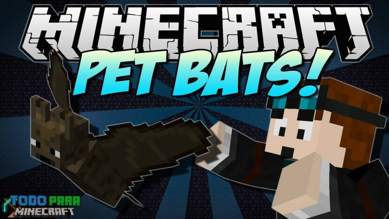 Mod Pet Bat para Minecraft 1.8/1.7/1.6 (Planeta Vegetta)