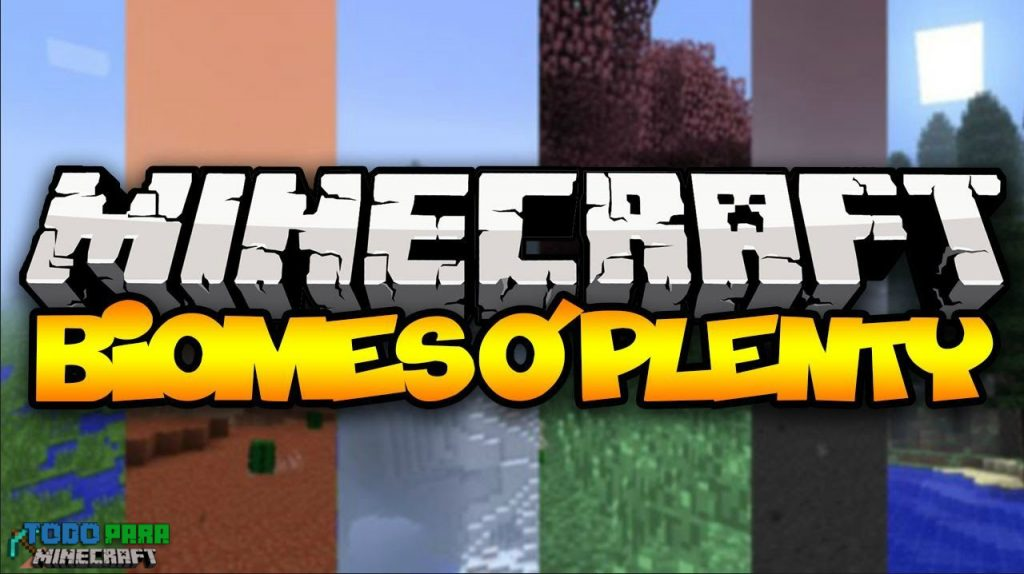 mod Biomes o' Plenty para Minecraft