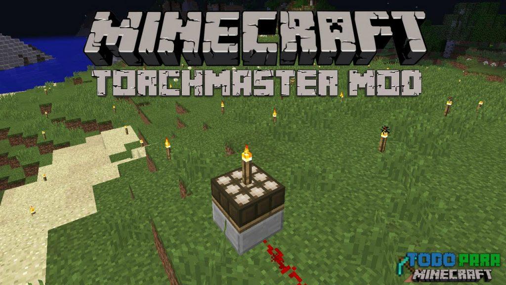 Mod TorchMaster para Minecraft 1.11