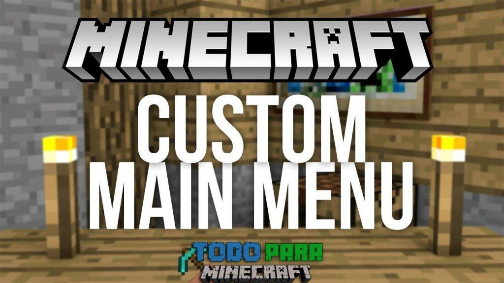 mod Custom Main Menu para Minecraft