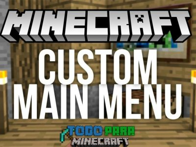 Mod Custom Main Menu para Minecraft 1.11/1.10/1.9/1.8/1.7