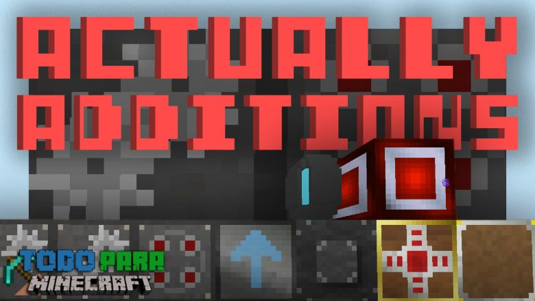 Mod Actually Additions para Minecraft 1.12/1.11/1.10/1.9/1.8/1.7