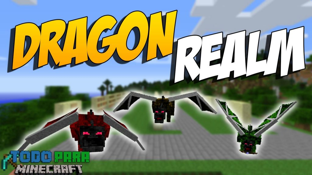 Mod Realm of the Dragon para Minecraft